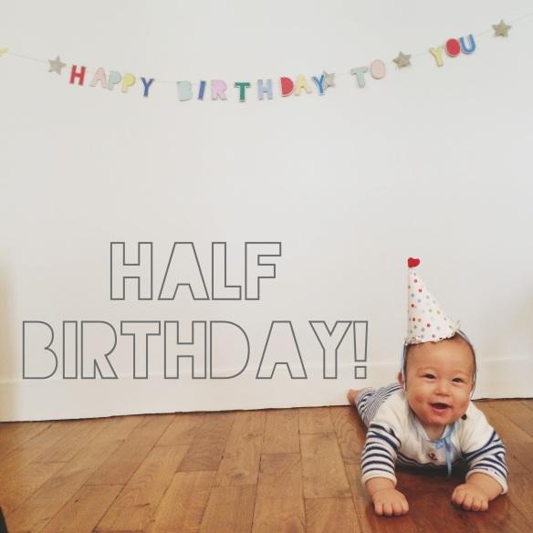 Happy 6 months!